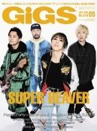 GiGS (ギグス)2021年 5月号 【表紙:SUPER BEAVER】