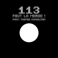 113 Fout La Merde (12インチシングルレコード)
