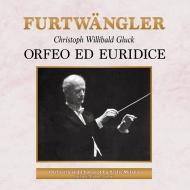 『オルフェオとエウリディーチェ』全曲 ヴィルヘルム・フルトヴェングラー&スカラ座、バルビエーリ、ギューデン、ガボリー(1951 モノラル)(2CD)