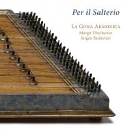 サルテリオのために〜18世紀イタリアのサルテリオのための音楽 ラ・ジョイア・アルモニカ(日本語解説付)