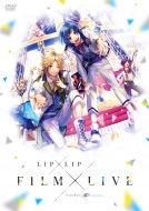 "HoneyWorks 10th Anniversary ""LIP×LIP FILM×LIVE"