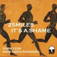 25Miles / It' s A Shame (7インチシングルレコード)