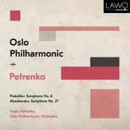プロコフィエフ:交響曲第6番、ミャスコフスキー:交響曲第27番 ワシリー・ペトレンコ&オスロ・フィル