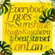 Everybody Loves The Sunshine (Roy Ayers カヴァー)/ ランラン 【完全限定プレス】(7インチシングルレコード)