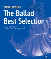 Hello! Project 2020 COVERS 〜The Ballad Best Selection〜