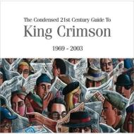 濃縮キング・クリムゾン〜ベスト・オブ・キング・クリムゾン1969-2003 (2枚組SHM-CD Ver.)【通常盤】