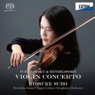 Tchaikovsky Violin Concerto, Mendelssohn Violin Concerto : Ryosuke Suho(Vn)Norichika Iimori / Japan Century Symphony Orchestra (Hybrid)