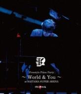 Freestyle Piano Party〜World & You〜At Saitama Super Arena