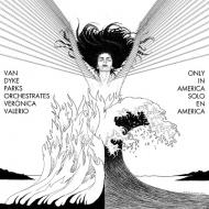 Van Dyke Parks & Veronica Valerio: Only In America (12インチアナログレコード)