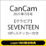 《Loppi・HMV限定特典:SEVENTEENフォトカード付き》CanCam (キャンキャン)2021年 7月号