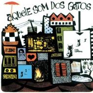 Aquele Som Dos Gatos: オス・ガトス 2 【生産限定盤】