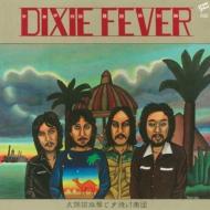 Dixie Fever