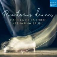 『プレトリウス・ダンス』 カペラ・デ・ラ・トーレ