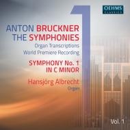 ブルックナー:交響曲第1番、行進曲ニ短調、3つの小品、ヨッケル:ブルックナー・フェンスター II ハンスイェルク・アルブレヒト(オルガン)