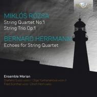 ローザ:弦楽四重奏曲第1番、弦楽三重奏曲、ハーマン:エコーズ アンサンブル・メリアン