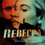 Rebecca (Music From The Netflix Film)