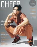 CHEER Vol.10【表紙:ラウール】【ピンナップ:高橋海人/ラウール】[TJ MOOK]