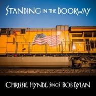 Standing In The Doorway: Chrissie Hynde Sings Bob Dylan (アナログレコード)