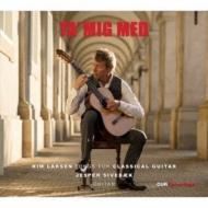 Tag' Mig Med-songs For Classical Guitar: Sivebaek(G)