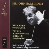 ブルックナー:交響曲第8番(ハレ管&BBCノーザン響)、シベリウス:交響曲第5番(ハレ管) ジョン・バルビローリ(1963)(2CD-R)