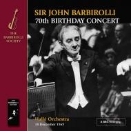 John Barbirolli / Halle Orchestra : 70th Birthday Concert -Vaughan-Williams Symphony No.6, Beethoven Symphony No.7, Elgar (1969)(2CD-R)