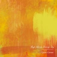 Quiet Corner -High Winds Orange Sky