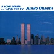 A Love Affair / I Love You So (2ndプレス)【CITY POP on VINYL2021】(7インチシングルレコード)