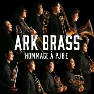 『イージー・ウィナーズ〜PJBEへのオマージュ』 ARK BRASS