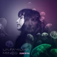 Unfamiliar Minds