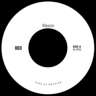 Messin / Stop (Rock The House)