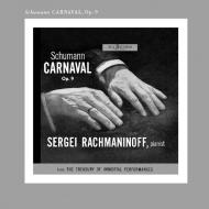 シューマン:謝肉祭、ショパン:ピアノ・ソナタ第2番、他 セルゲイ・ラフマニノフ