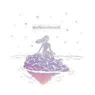 mellowmoood 【生産数限定盤】(2枚組アナログレコード)
