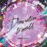 Domination to world 【Blu-ray付生産限定盤】(+Blu-ray)