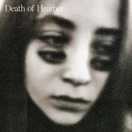 Death Of Heather (アナログレコード)