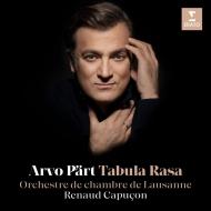 タブラ・ラサ、フラトレス、鏡の中の鏡、他 ルノー・カプソン、ローザンヌ室内管弦楽団