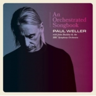 Orchestrated Songbook -Paul Weller With Jules Buckley & The Bbc Symphony Orchestra (2枚組アナログレコード)