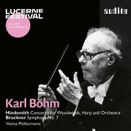 ブルックナー:交響曲第7番(1964)、ヒンデミット:木管とハープのための協奏曲(1970) カール・ベーム&ウィーン・フィル