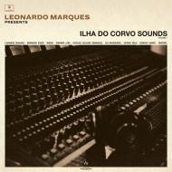 Leonardo Marques Presents: Ilha Do Corvo Sounds Vol.I