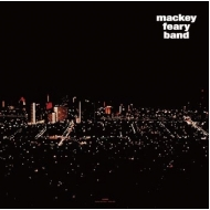 Mackey Feary Band (クリア・ヴァイナル仕様/アナログレコード)