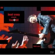 beat crazy presents live@AX (Blu-ray)