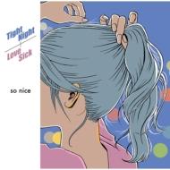Tight Night / Love Sick (7インチシングルレコード)