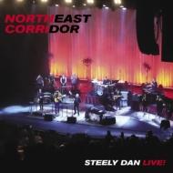 Northeast Corridor: Steely Dan Live! (2枚組/180グラム重量盤レコード)