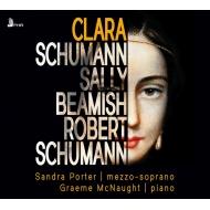 シューマン:女の愛と生涯、ビーミッシュ:クララ、C.シューマン:歌曲集 サンドラ・ポーター、グレアム・マクノウト