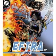 E.F.T.R.A ep
