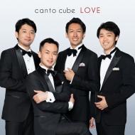 『LOVE』 canto cube(カントキューブ)