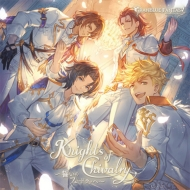 Knights of Chivalry 〜誓いのフェードラッヘ〜