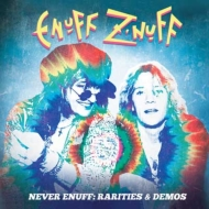 Never Enuff -Rarities & Demos