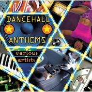 Dancehall Anthems