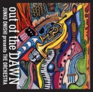 Out Of The Dawn【2021 レコードの日 限定盤】(アナログレコード)