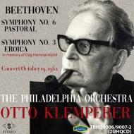 交響曲第3番『英雄』、第6番『田園』 オットー・クレンペラー&フィラデルフィア管弦楽団(1962年ステレオ)(2CD)